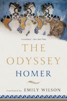new book, title: The Odyssey / Homer ; translated by Emily Wilson.