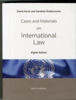new book, title: Cases and materials on international law / by David Harris and Sandesh Sivakumaran.