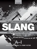new book, title: The new Partridge dictionary of slang and unconventional English [electronic resource] / edited by Tom Dalzell and  Terry Victor.
