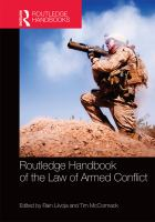 new book, title: Routledge handbook of the law of armed conflict / edited by Rain Liivoja and Tim McCormack.