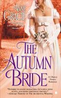 new book, title: The autumn bride / Anne Gracie.