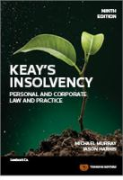 new book, title: Keay's Insolvency : personal and corporate law and practice / Michael Murray, Jason Harris.