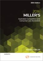 new book, title: Miller's Australian competition and consumer law annotated / Russell V. Miller ; foreword by Rod Sims.