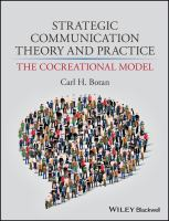 new book, title: Strategic communication theory and practice [electronic resource] : the cocreational model / Carl Botan, George Mason University.