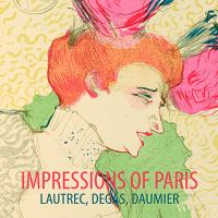 new book, title: Impressions of Paris : Lautrec, Degas, Daumier / Jane Kinsman ; [with essays by Emilie Owens and Rose Peel].