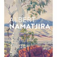 new book, title: Albert Namatjira : Gordon and Marilyn Darling's gift to the nation.