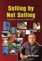 new book, title: Selling by not selling : from $24 to a turnover of  $400 million / Jim Penman.