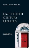 new book, title: Eighteenth-century Ireland [electronic resource] : the isle of slaves / Ian McBride.