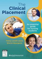 new book, title: The clinical placement : an essential guide for nursing students / Tracy Levett-Jones, Sharon Bourgeois.
