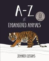 new book, title: A-Z of endangered animals / Jennifer Cossins.