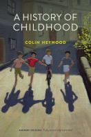 new book, title: A history of childhood [electronic resource] / Colin Heywood.
