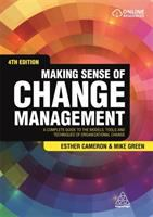 new book, title: Making sense of change management : a complete guide to the models, tools and techniques of organizational change / Esther Cameron and Mike Green.