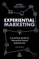 new book, title: Experiential marketing [electronic resource] : a practical guide to interactive brand experiences / Shirra Smilansky.