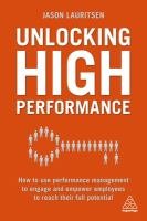 new book, title: Unlocking high performance [electronic resource] : how to use performance management to engage and empower employees to reach their full potential / Jason Lauritsen.