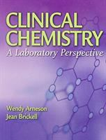 new book, title: Clinical chemistry [electronic resource] : a laboratory perspective / [edited by] Wendy Arneson, Jean Brickell.