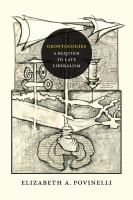 new book, title: Geontologies [electronic resource] : a requiem to late liberalism / Elizabeth A. Povinelli.
