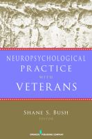 new book, title: Neuropsychological practice with veterans [electronic resource] / Shane S. Bush, editor.