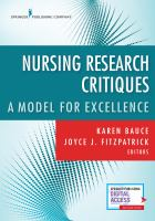 new book, title: Nursing research critique [electronic resource] : a model for excellence / Karen Bauce, DNP, MPA, RN, NEA-BC, Joyce J. Fitzpatrick, PHD, MBA, RN, FAAN, FANP, editors.