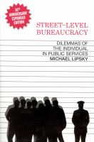 new book, title: Street-level bureaucracy : dilemmas of the individual in public services / Michael Lipsky.