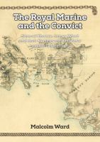new book, title: The Royal Marine and the convict : Samuel Thorne, James Ward and their heritage at Pitt Water and the Lower Ferry / Malcolm Ward.