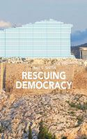 new book, title: Rescuing democracy : how public deliberation can curb government failure / Paul E. Smith.