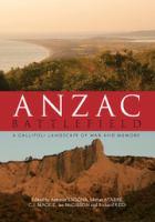 new book, title: Anzac battlefield : a Gallipoli landscape of war and memory / edited by Antonio Sagona, Mithat Atabay, C.J. Mackie, Ian McGibbon and Richard Reid.