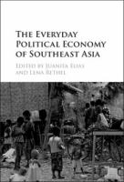 new book, title: The everyday political economy of Southeast Asia [electronic resource] / edited by Juanita Elias and Lena Rethel.
