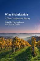 new book, title: Wine globalization [electronic resource] : a new comparative history / edited by Kym Anderson (University of Adelaide and Australian National University) and Vicente Pinilla (Universidad de Zaragoza).