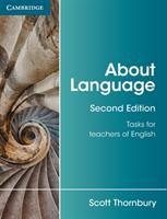 new book, title: About language : tasks for teachers of English / Scott Thornbury.