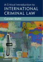new book, title: A critical introduction to international criminal law / Carsten Stahn, Leiden University.