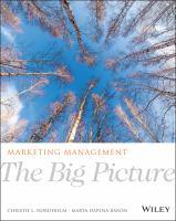 new book, title: Marketing management : the big picture / Christie L. Nordhielm, Marta Dapena-Barón.