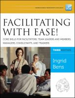 new book, title: Facilitating with ease! [electronic resource] : core skills for facilitators, team leaders and members, managers, consultants, and trainers / Ingrid Bens.