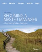 new book, title: Becoming a master manager [electronic resource] : a competing values approach / Robert E. Quinn, University of Michigan, Sue R. Faerman, State University of New York at Albany, Michael P. Thompson, Brigham Young University, Michael R. McGrath, Executive Education, University of Michigan Graduate School of Business, David S. Bright, Wright State University.