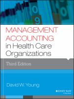 new book, title: Management accounting in health care organizations [electronic resource] / David W. Young.