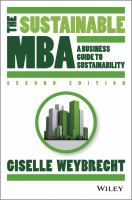 new book, title: The sustainable MBA [electronic resource] : a business guide to sustainability / Giselle Weybrecht.