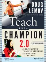 new book, title: Teach like a champion 2.0 [electronic resource] : 62 techniques that put students on the path to college / Doug Lemov ; foreword by Norman Atkins.