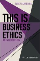 new book, title: This is business ethics [electronic resource] : an introduction / by Tobey Scharding.