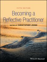 new book, title: Becoming a reflective practitioner [electronic resource] / edited by Christopher Johns.