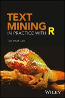 new book, title: Text mining in practice with R [electronic resource] / Ted Kwartler.