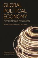 new book, title: Global political economy : evolution & dynamics / Robert O'Brien & Marc Williams.