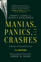 new book, title: Manias, panics and crashes [electronic resource] : a history of financial crises / Robert Z. Aliber, Emeritus Professor of International Economics and Finance, Booth School of Business, University of Chicago and Charles P. Kindleberger, formerly Ford Professor of Economics, Massachusetts Institute of Technology.