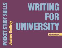 new book, title: Writing for university / Jeanne Godfrey.