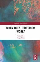 new book, title: When does terrorism work? [electronic resource] / edited by Diego Muro.