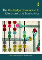 new book, title: The Routledge companion to literature and economics [electronic resource] / edited by Matt Seybold and Michelle Chihara.