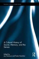 new book, title: A cultural history of sound, memory, and the senses [electronic resource] / edited by Joy Damousi and Paula Hamilton.