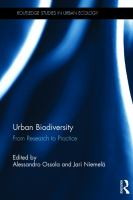 new book, title: Urban biodiversity [electronic resource] : from research to practice / edited by Alessandro Ossola and Jari Niemelä.