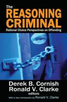 new book, title: The Reasoning Criminal [electronic resource]: Rational Choice Perspectives on Offending