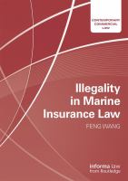 new book, title: Illegality in marine insurance law [electronic resource] / by Feng Wang.
