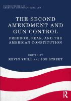 new book, title: The Second Amendment and gun control [electronic resource] : freedom, fear, and the American Constitution / Kevin Yuill, Joe Street.