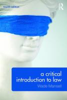 new book, title: A critical introduction to law / Wade Mansell.